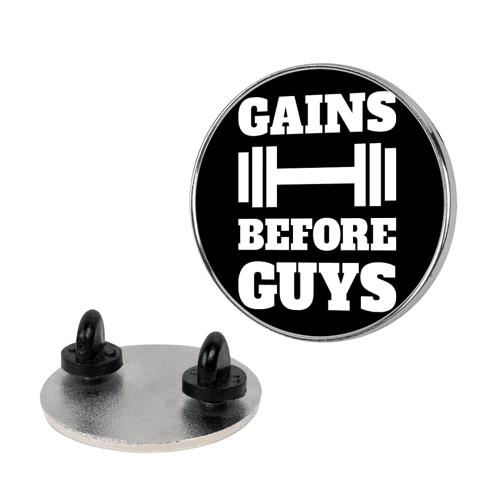 Gains Before Guys pin