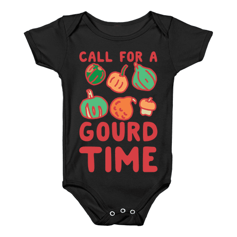Call for a Gourd Time Baby Onesy