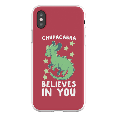 Chupacabra Believes In You Phone Flexi-Case