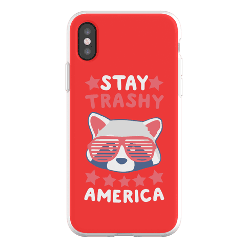 Stay Trashy, America Phone Flexi-Case
