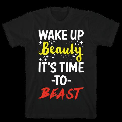Wake Up Beauty Its Time To Beast