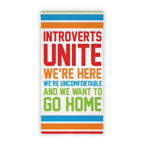 Introverts Unite Beach Towel