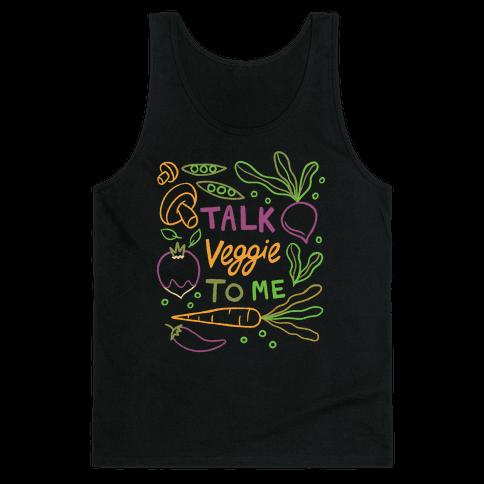 Talk Veggie To Me Tank Top