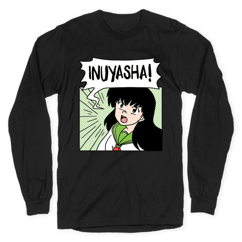 Kagome Screaming InuYasha (1 of 2 pair) Long Sleeve T-Shirt