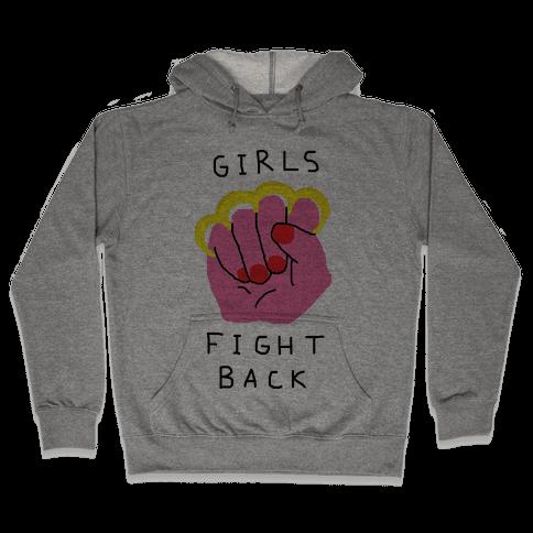 Girls Fight Back Hooded Sweatshirt