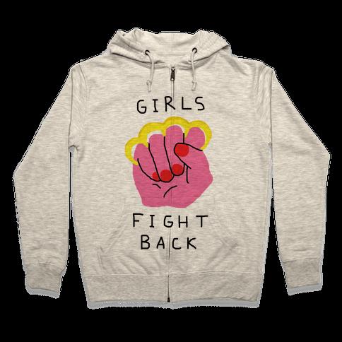 Girls Fight Back Zip Hoodie