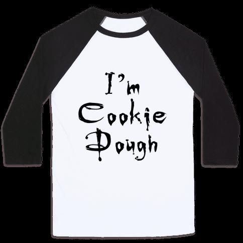 I'm Cookie Dough Baseball Tee