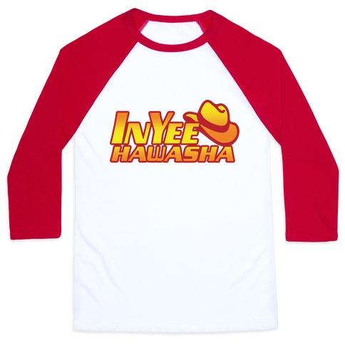 InYeeHawsha Parody Baseball Tee