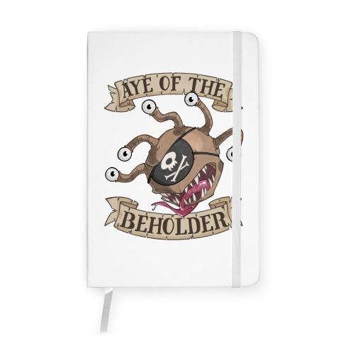 Aye Of The Beholder Notebook