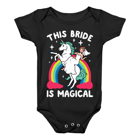 This Bride Is Magical Baby Onesy