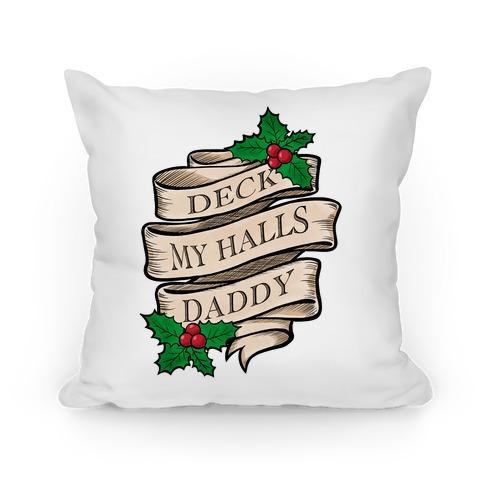 Deck My Halls Daddy Pillow