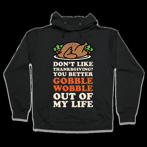 Don't Like Thanksgiving? Hooded Sweatshirt