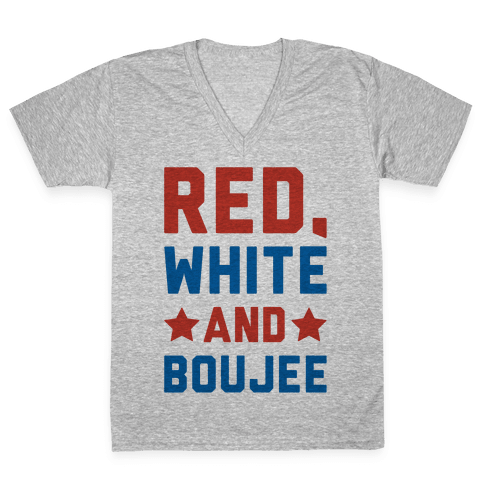 Red White And Boujee V-Neck Tee Shirt