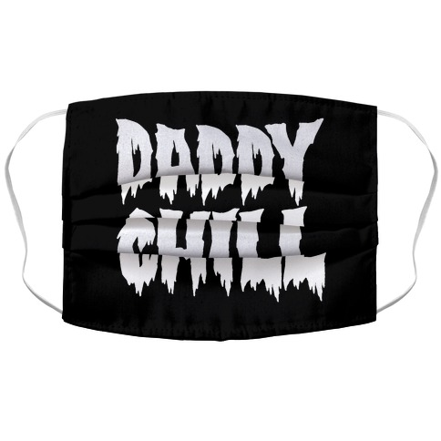 Daddy Chill Accordion Face Mask
