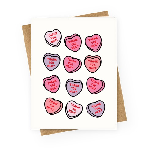 Thank You Next Candy Hearts Greeting Card
