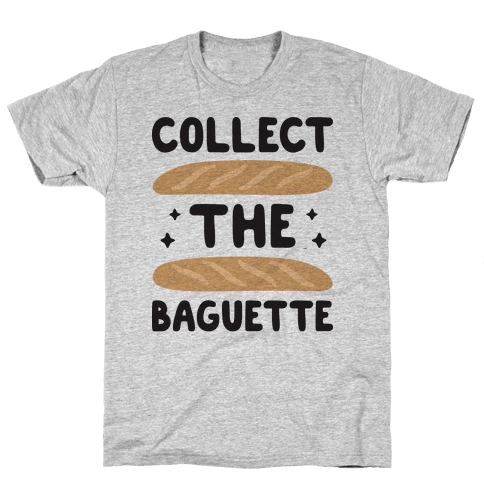Collect The Baguette Mens T-Shirt