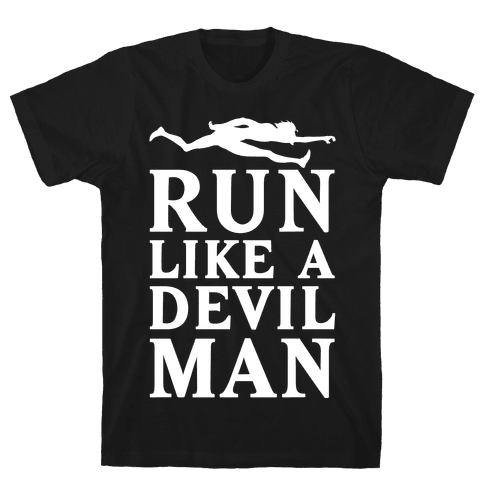 Run Like A Devilman Mens T-Shirt