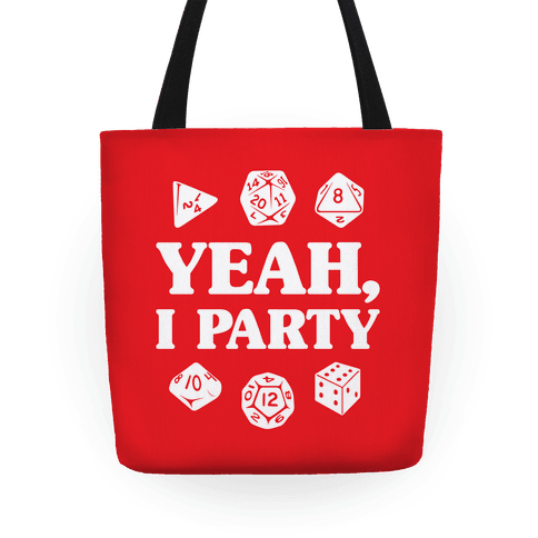 Yeah, I Party (Dungeons and Dragons) Tote