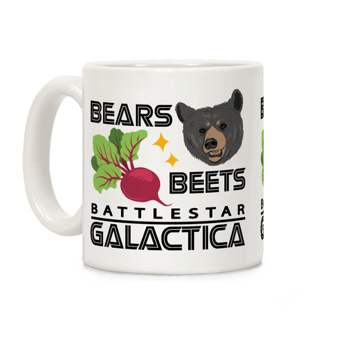 Bears. Beets. Battlestar Galactica. Coffee Mug