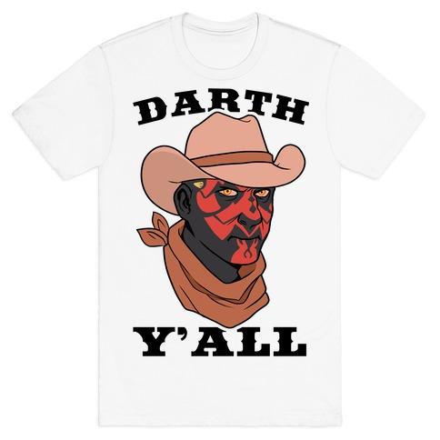 Darth Y'all T-Shirt