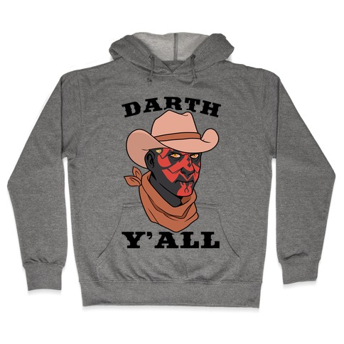 Darth Y'all Hooded Sweatshirt