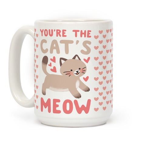 You're the Cat's Meow Coffee Mug