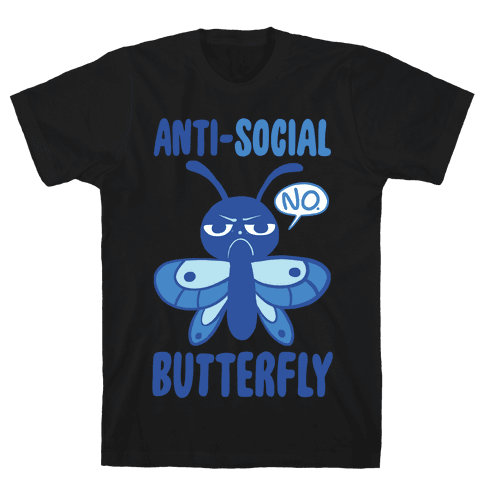 Anti-Social Butterfly Mens T-Shirt