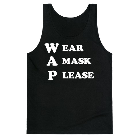 WAP Wear A Mask Please Parody Tank Top