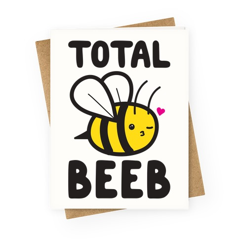 Total Beeb Bee Greeting Card