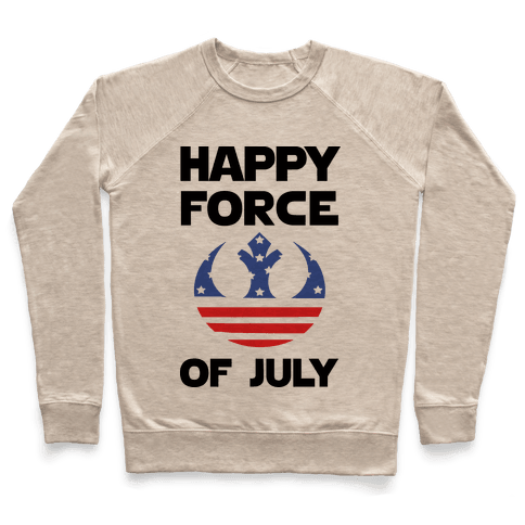 Happy Force Of July Pullover