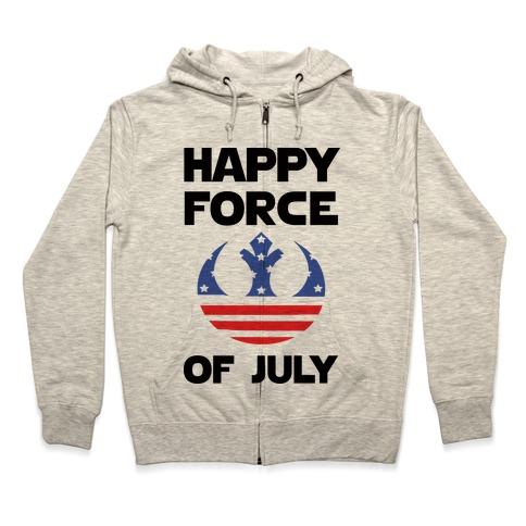 Happy Force Of July Zip Hoodie