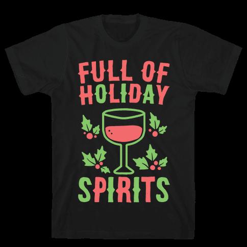 Full of Holiday Spirits Mens T-Shirt