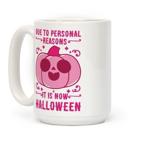 Due To Personal Reasons It Is Now Halloween Pumpkin (Pink) Coffee Mug