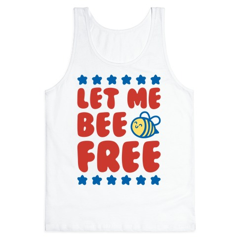 Let Me Be Free Tank Top