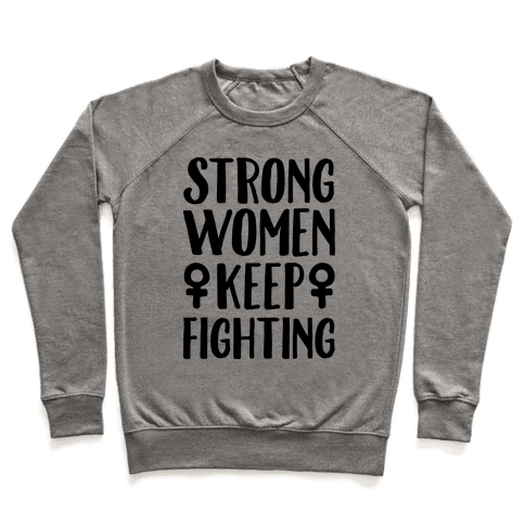 Strong Women Keep Fighting