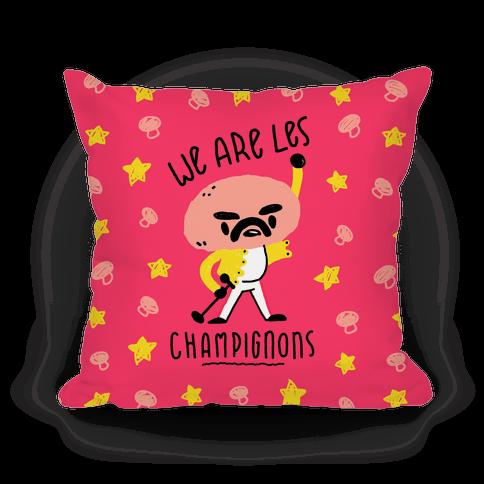 We Are Les Champignons Pillow