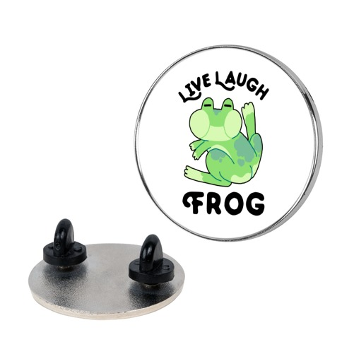 Live, Laugh, Frog Pin