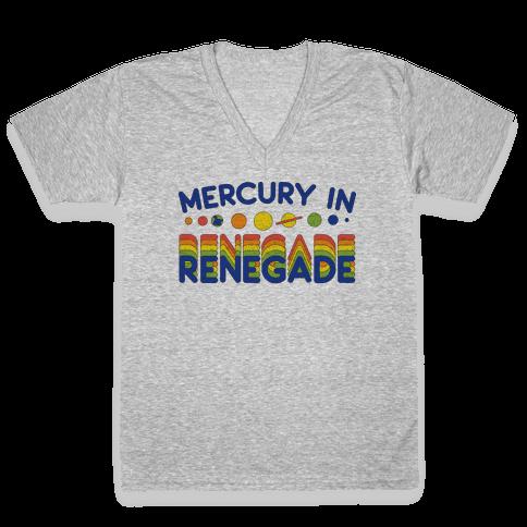 Mercury In Renegade Renegade Renegade V-Neck Tee Shirt