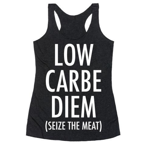 Low Carbe Diem Seize the Meat Racerback Tank Top