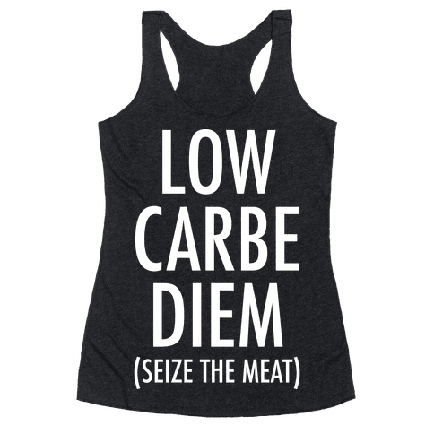 Low Carbe Diem Seize the Meat Racerback Tank Top