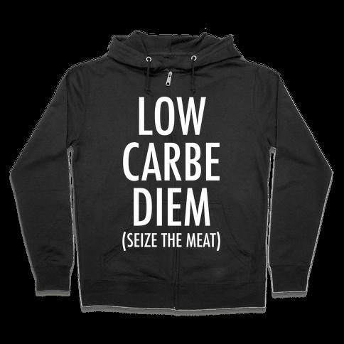 Low Carbe Diem Seize the Meat Zip Hoodie