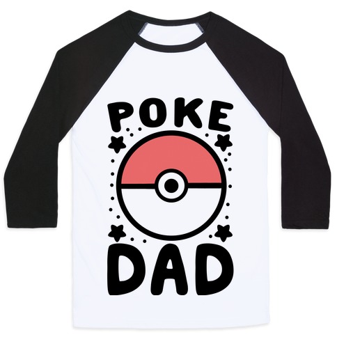 Poke Dad Baseball Tee