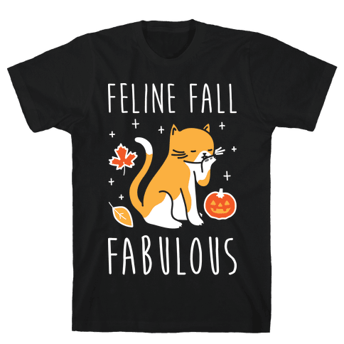 Feline Fall Fabulous Mens T-Shirt
