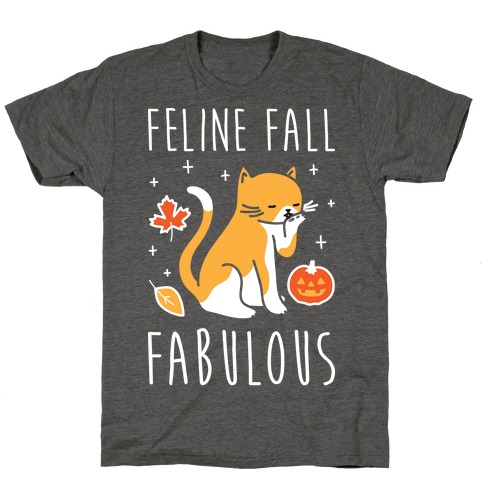 Feline Fall Fabulous T-Shirt