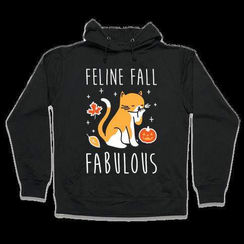 Feline Fall Fabulous Hooded Sweatshirt