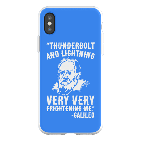 Thunderbolt and Lightning Very Very Frightening Me Galileo Parody Phone Flexi-Case