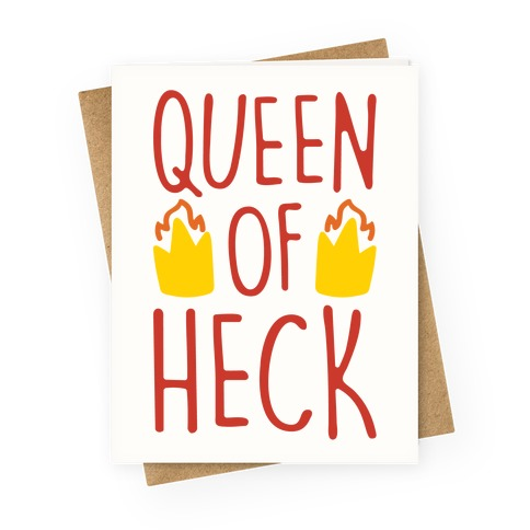 Queen of Heck Parody Greeting Card