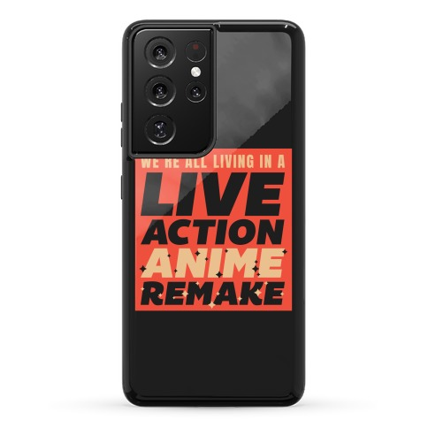 We're All Living In A Live Action Anime Remake Phone Case