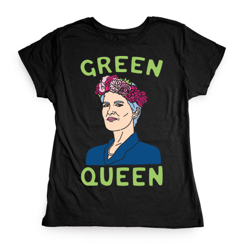 Green Queen White Print Womens T-Shirt