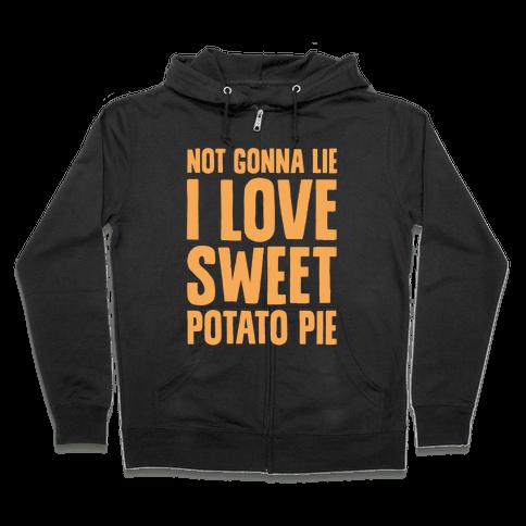 Not Gonna Lie I Love Sweet Potato Pie White Print Zip Hoodie